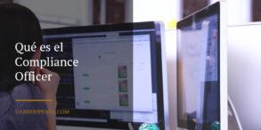 ¿Qué es el Compliance Officer?