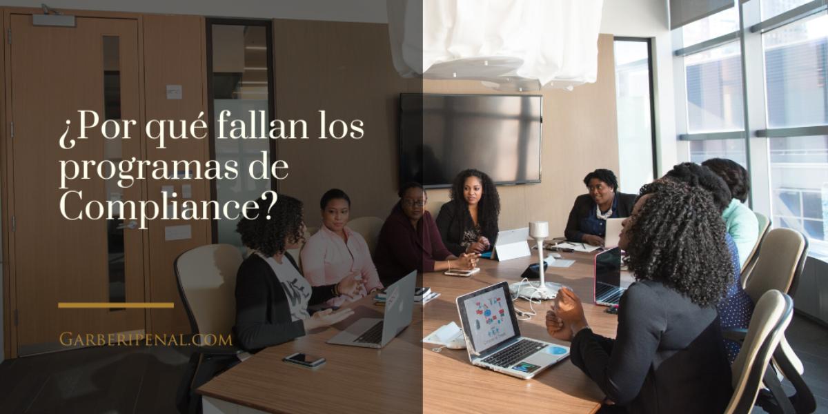 ¿Por qué fallan los Programas de Compliance?